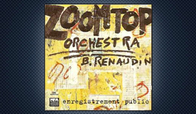 Zoomtop Orchestra, Bertand Renaudin, Enregistrement Public