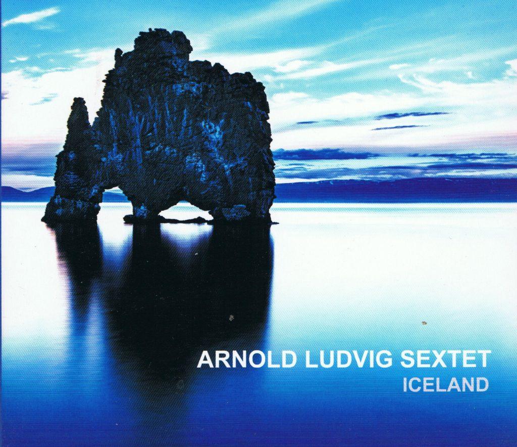 Arnold Ludvig Sextet, Iceland
