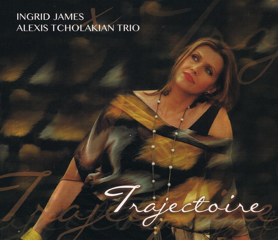 Ingrid James-Alexis Tcholakian Trio, Trajectoire