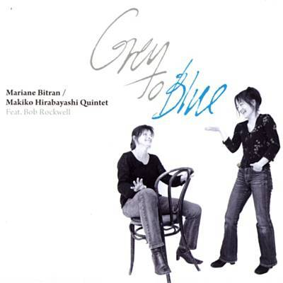 Mariane Bitran-Makiko Hirabayashi, Grey to Blue,