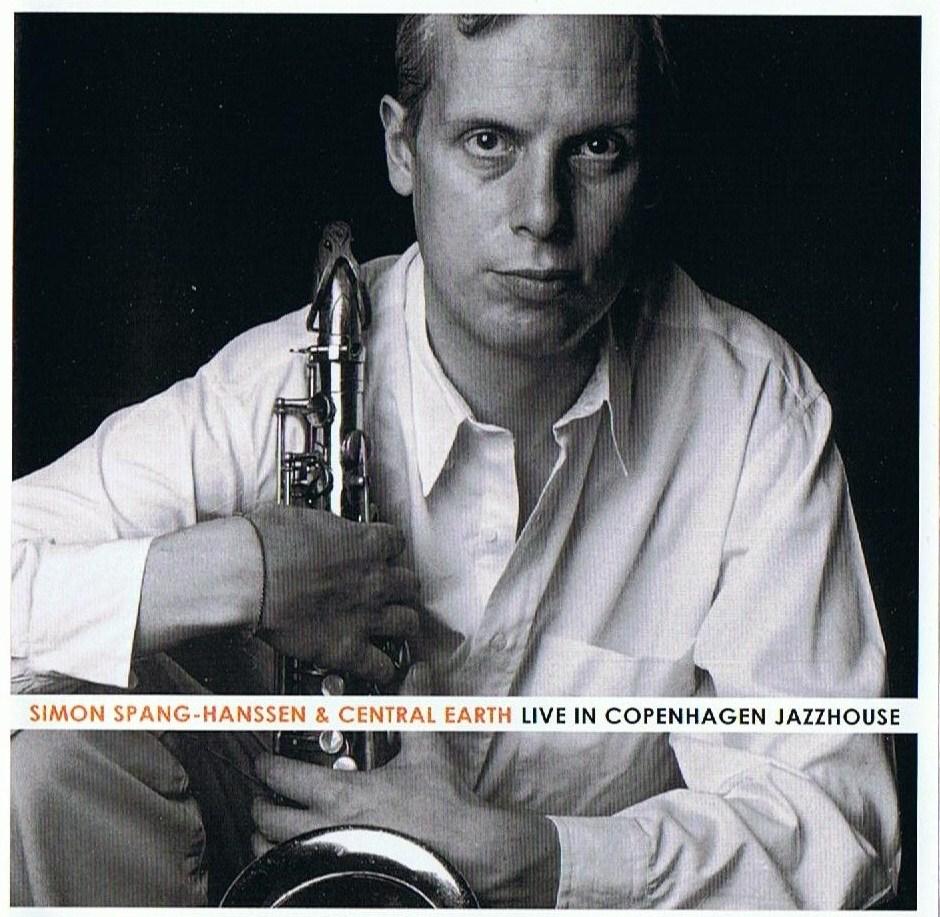 Simon Spang-Hanssen, Live In Copenhaguen Jazz House