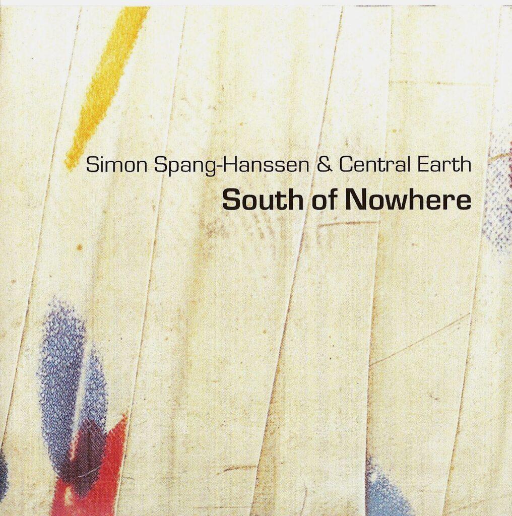Simon Spang-Hanssen, South Of Nowhere