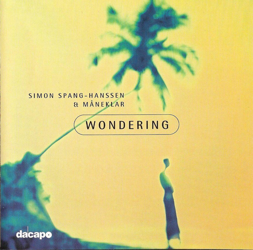 Simon Spang-Hanssen, Wondering