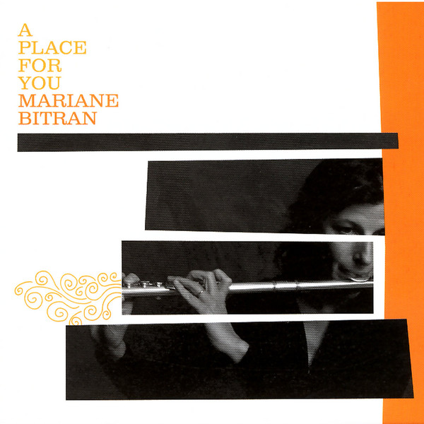 "Mariane Bitran, ""A Place For You"""