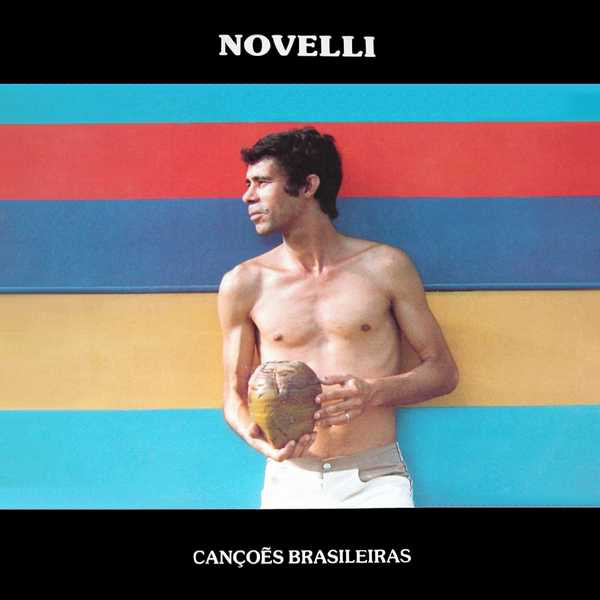 Novelli – Canções Brasileiras